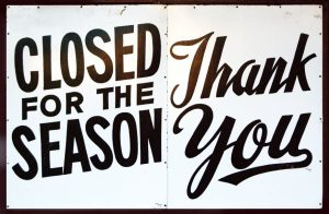 closed for the season thank you sign